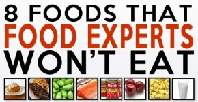 8-foods-experts-wont-eat