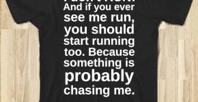 аз не тичам и ако ме видиш че тичам